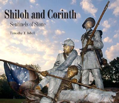 Shiloh and Corinth By Isbell, Timothy T.